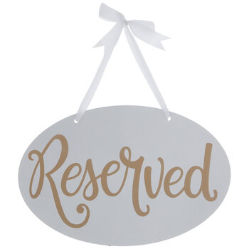 Reserved Wood Sign