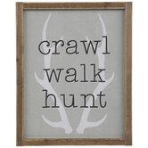 Crawl Walk Hunt Wood Wall Decor