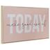 Make Good Use Of Today Wood Wall Decor