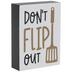 Don't Flip Out Spatula Wood Decor