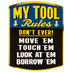 My Tool Rules Magnet