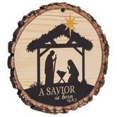 Savior Is Born Tree Slice Ornament