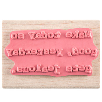Make Today So Good Rubber Stamp