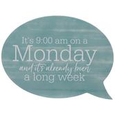 Blue Monday Speech Bubble Wood Decor