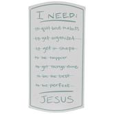 I Need Jesus Metal Sign
