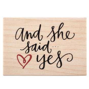And She Said Yes Rubber Stamp