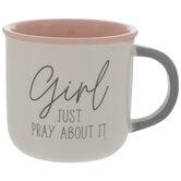 Girl Just Pray About It Mug