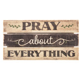 Pray About Everything Wood Pallet Magnet