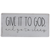 Give It To God & Go To Sleep Wood Decor