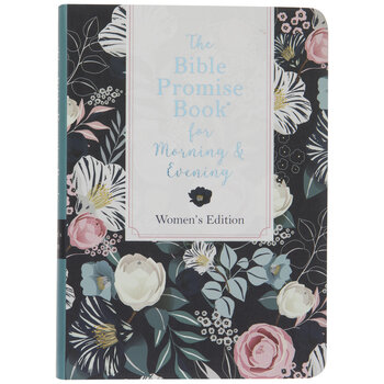 The Bible Promise Book For Morning & Evening
