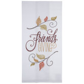 Friends Giving Stitched Kitchen Towel