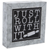Just Roll With It Metal Decor