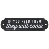 If You Feed Them Wood Wall Decor