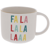 Fa La La La Laaa Mug