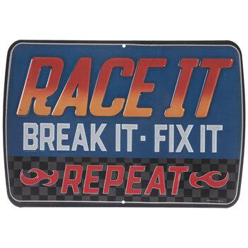 Race It Metal Sign
