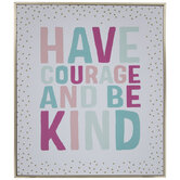 Have Courage & Be Kind Wood Wall Decor