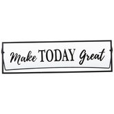 Make Today Great Glass Decor