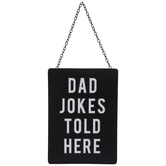Dad Jokes Told Here Metal Wall Decor