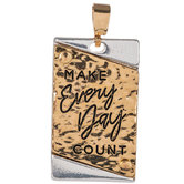Make Every Day Count Pendant