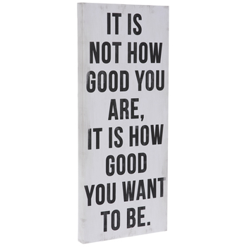How Good You Want To Be Canvas Wall Decor