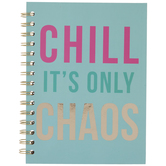 Chill It's Only Chaos Journal