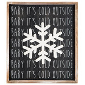 Baby It's Cold Outside Snowflake Wood Wall Decor