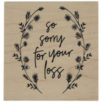 So Sorry For Your Loss Rubber Stamp