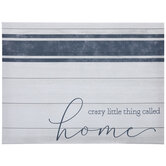 Crazy Thing Called Home Canvas Wall Decor