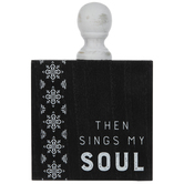 Then Sings My Soul Wood Decor