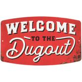 Dugout Metal Sign