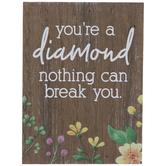 You're A Diamond Wood Decor