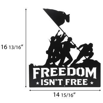 Freedom Isn't Free Metal Sign