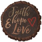 Faith, Hope & Love Round Wood Magnet
