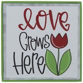 Love Grows Here Wood Decor