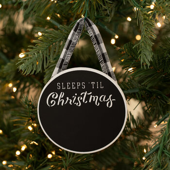 Sleeps 'Til Christmas Chalkboard Ornament