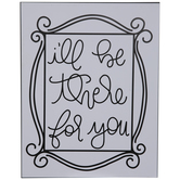 I'll Be There For You Wood Wall Decor