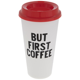 But First Coffee Cups