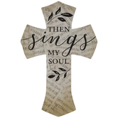 Then Sings My Soul Wood Wall Cross