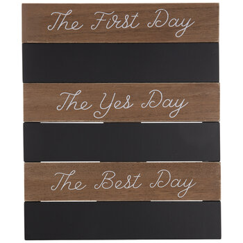 The First Day Chalkboard Wood Decor