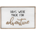 Boys Were Made For Adventure Wood Wall Decor