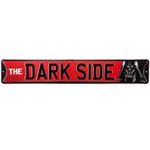 The Dark Side Metal Sign