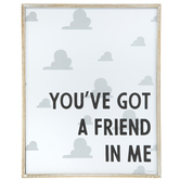 You're Got A Friend In Me Wood Wall Decor