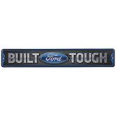 Built Ford Tough Metal Sign