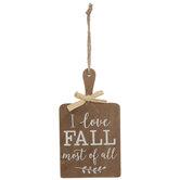 I Love Fall Most Of All Wood Ornament