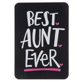 Best Aunt Ever Magnet