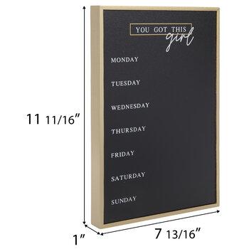 You Got This Girl Weekly Chalkboard