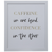 Caffeine & Confidence Framed Wall Decor