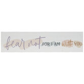 Fear Not For I Am With You Wood Magnet