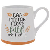 I Love Fall Most Of All Mug