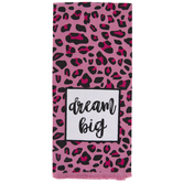 Pink Leopard Print Dream Big Kitchen Towel